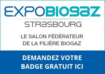 Expobiogaz, le salon fédérateur de la filière biogaz, Strasbourg le 6 et 7 juin 2018