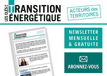 Abonnez-vous à la newsletter mensuelle et gratuite des Clés de la transition énergétique